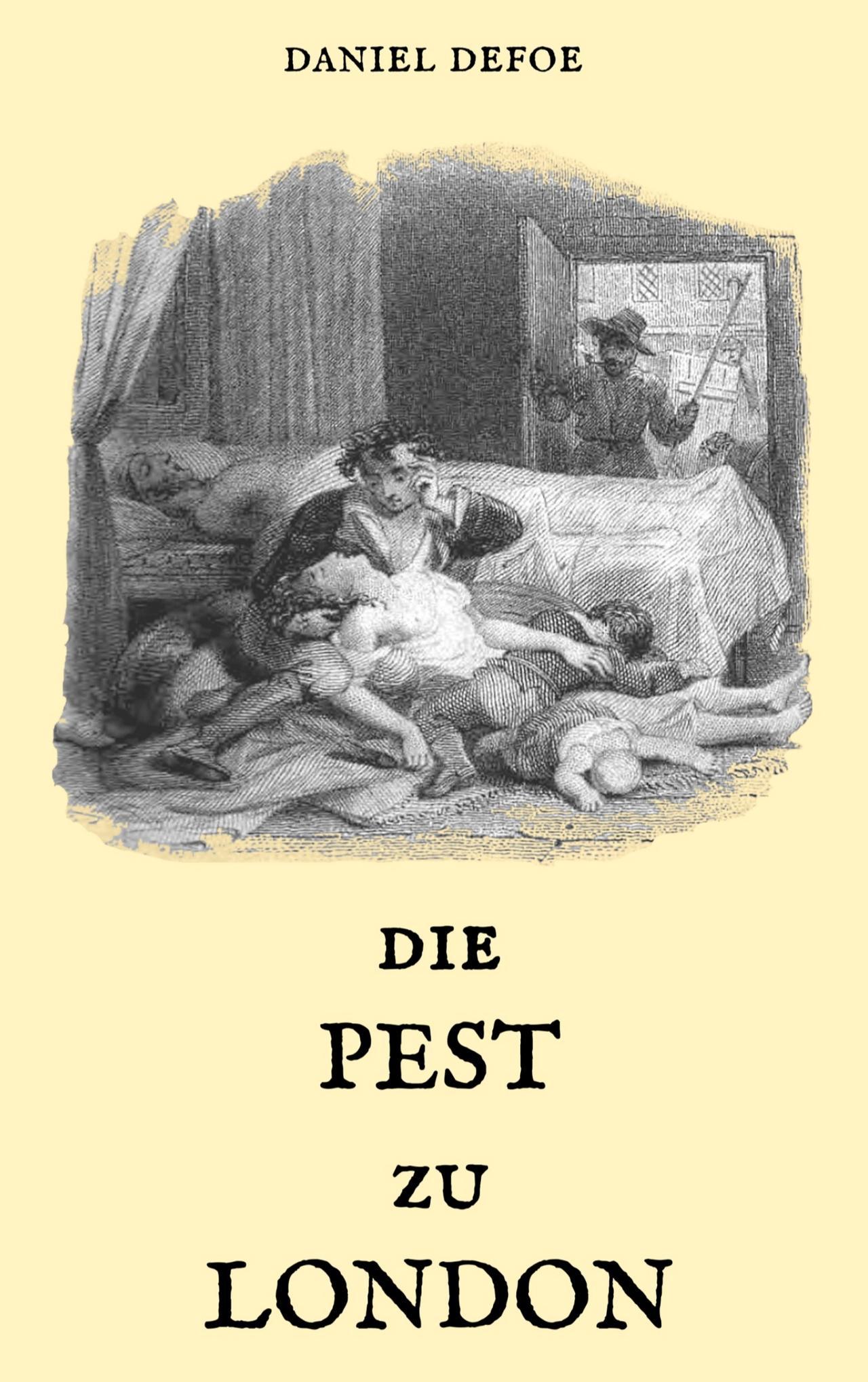"""""""Die Pest zu London"""" ist wieder aktuell"""